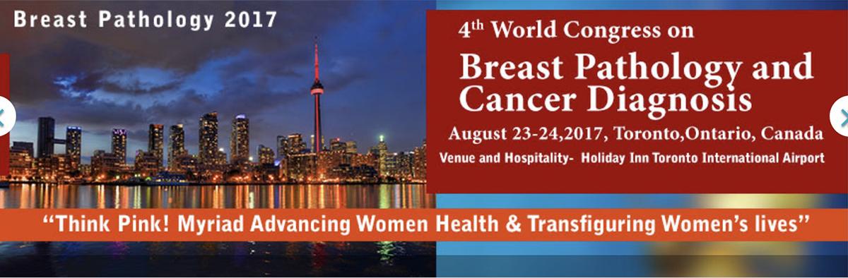 加拿大「第四屆乳房病理與癌症診斷會議」將在今年8月於多倫多召開